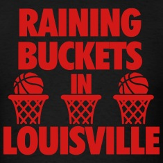 Raining Buckets In Louisville T-Shirts