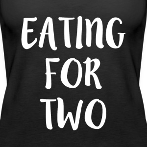 Eating for Two funny Preggers - Women's Premium Tank Top