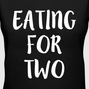 Eating for Two funny Preggers - Women's V-Neck T-Shirt