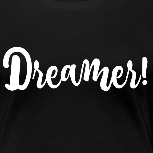 Dreamer!