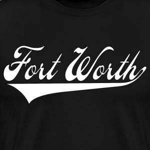 fort worth T-Shirts - Men's Premium T-Shirt
