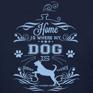 Home_Dog - Women's T-Shirt
