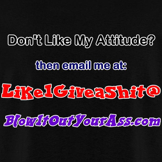 Men's Standard T- Bad Attitude (Back)