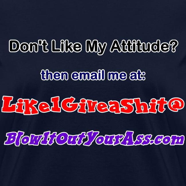 Women's Standard T- Bad Attitude (Front)