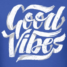 Good Vibes, Cool Hand Lettered Typographic T-Shirt