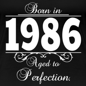 Born in 1986 birthday Women's T-Shirts - Women's Premium T-Shirt