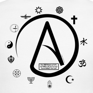 Atheist:  How can 2000 Religions all be TRUE? T-Shirts - Men's Ringer T-Shirt