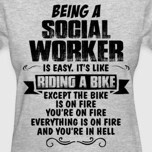 Being A Social Worker... Women's T-Shirts - Women's T-Shirt