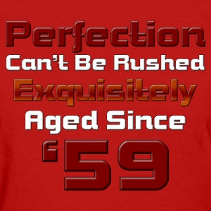 Aged To Perfection Since '59 Womens T-Shirt - Women's T-Shirt