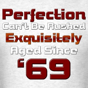 Aged To Perfection Since '69 Mens T-Shirt - Men's T-Shirt