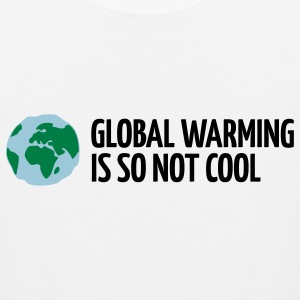 Global Warming Is not Cool! Tank Tops - Men's Premium Tank