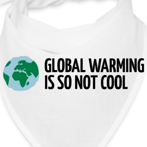 Global Warming Is not Cool! Caps - Bandana