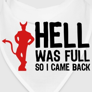 Hell was full. So I came back! Caps - Bandana