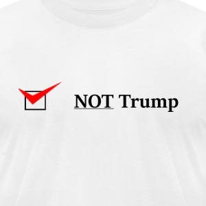 Not Trump Men's T-Shirt (white) - Men's T-Shirt by American Apparel