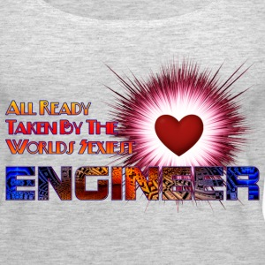 Taken By The Worlds Sexiest Engineer Womens Premiu - Women's Premium Tank Top