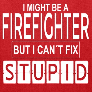 firefighter cant fix Bags & backpacks - Tote Bag