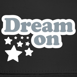 Dream on Caps - Trucker Cap