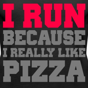 I Run Because I Really Like Pizza - Women's Premium Tank Top
