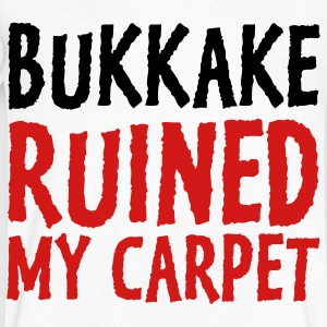Bukkake has ruined my carpet! T-Shirts - Men's V-Neck T-Shirt by Canvas