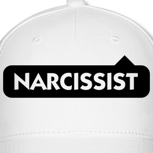 Narcissist! Caps - Baseball Cap