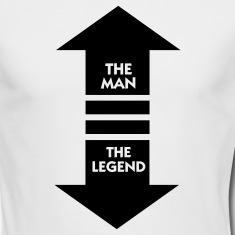 The legend is in front of you! Long Sleeve Shirts