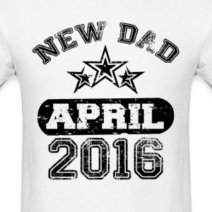 Dad To Be April 2016 T-Shirts - Men's T-Shirt