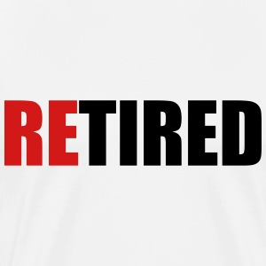 reTIRED (OneWordPoetry) T-Shirts - Men's Premium T-Shirt