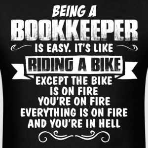 Being A Bookkeeper... T-Shirts - Men's T-Shirt