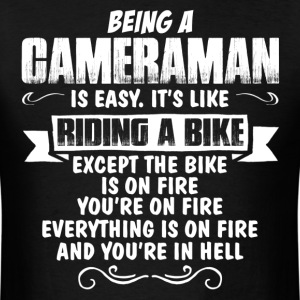 Being A Cameraman... T-Shirts - Men's T-Shirt