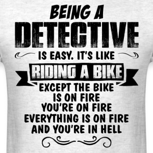 Being A Detective... T-Shirts - Men's T-Shirt