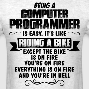 Being A Computer Programmer... T-Shirts - Men's T-Shirt
