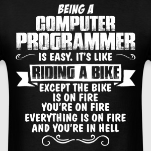 Being A Computer Programmer.... T-Shirts - Men's T-Shirt