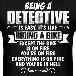 Being A Detective.... T-Shirts - Men's T-Shirt