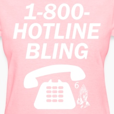 1-800-HOTLINEBLING Women's T-Shirts