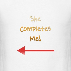 She Completes Me - Men's T-Shirt