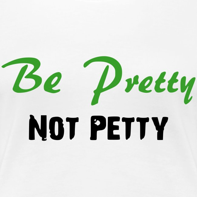 Be Pretty-Pink & Green