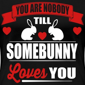 Somebunny loves you Women's T-Shirts - Women's Premium T-Shirt
