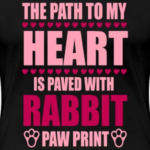 path to my heart is paved with rabbit paws Women's T-Shirts - Women's Premium T-Shirt