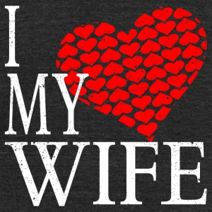 I Love My Wife T-Shirts - Unisex Tri-Blend T-Shirt by American Apparel