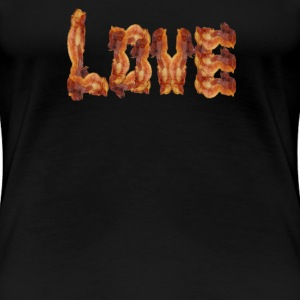 Love for Bacon Women's T-Shirts - Women's Premium T-Shirt