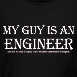 My Guy Is An Engineer Womens Long Sleeve T-Shirt - Women's Long Sleeve Jersey T-Shirt