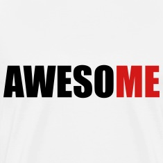 awesoME (OneWordPoetry) T-Shirts