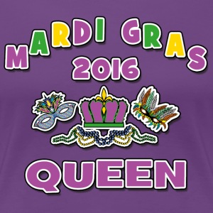 Mardi Gras Queen 2016 New Orleans - Women's Premium T-Shirt