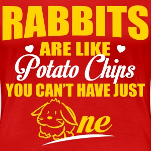 Rabbits are like potato chips Women's T-Shirts - Women's Premium T-Shirt