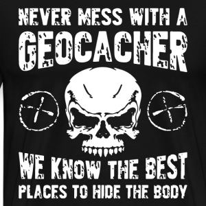 Geocaching Funny T-Shirt - Men's Premium T-Shirt