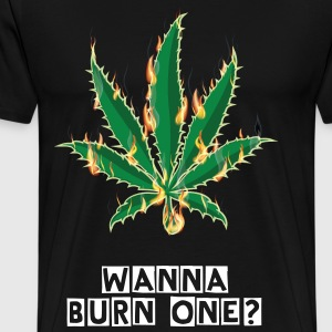 Wanna Burn One Marijuana Pot Leaf - Men's Premium T-Shirt
