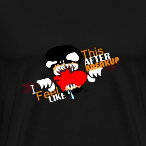 Feeling after Breakup - Men's Premium T-Shirt