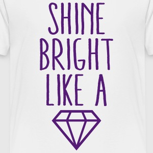 Shine Bright Like Diamond Kids' Shirts - Kids' Premium T-Shirt