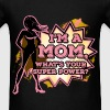 Mother T-shirt - I'm A Mom, What's Your Superpower - Men's T-Shirt