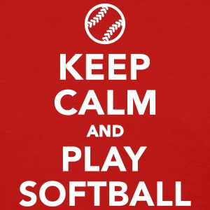 Keep calm and play Softball Women's T-Shirts - Women's T-Shirt